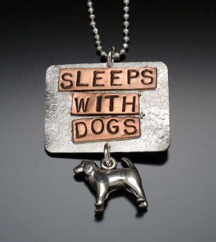 Sleeps with Dogs by Barking Cat Jewelry