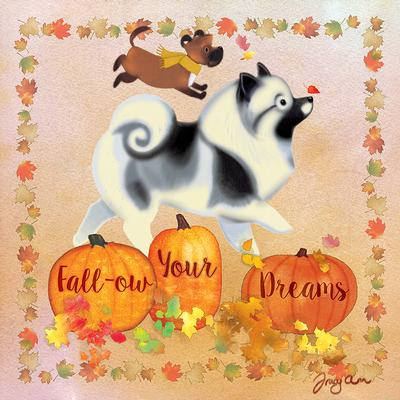 Fall-ow Your Dreams Pups